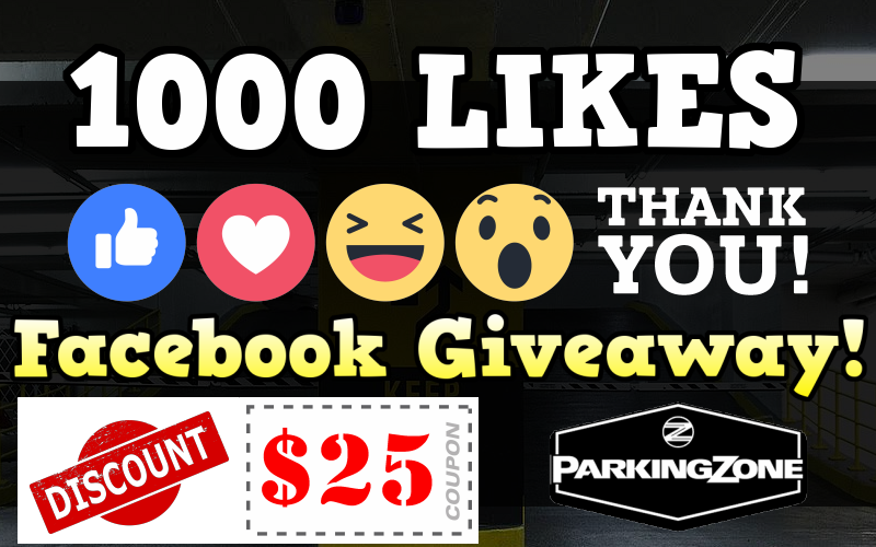 1,000 Facebook Like Giveaway – Win $25 Discount Coupon from ParkingZone!